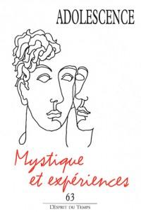 Adolescence, N° 63 : Expériences mystiques à l'adolescence