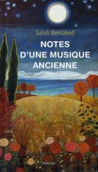 Notes d une Musique Ancienne
