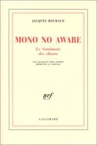 Mono No Aware, le sentiment des choses