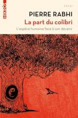 La Part du Colibri (Nouvelle Édition) [Poche]