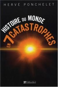 Histoire du monde en sept catastrophes