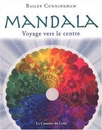 Mandala : Voyage vers le centre