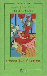 Opération Carmen