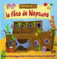 Allons à... la fête de Neptune