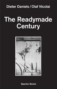 The readymade century