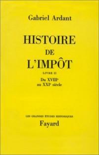 Histoire de l'impôt, tome 2. Du 18e au 19e siècle