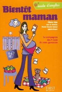 Bientôt maman : Grossesse mode d'emploi