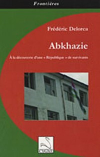 Abkhazie : A la découverte d'une
