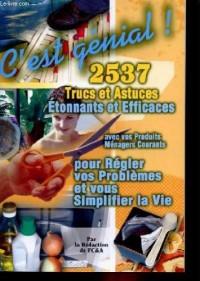 2537 trucs et astuces etonnants et efficaces pour regler vos problemes et vous simplifier la vie
