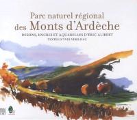 Parc naturel régional des Monts d'Ardèche (1CD audio)