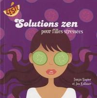 Solutions zen pour filles stressées