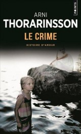 Le crime : Histoire d'amour [Poche]