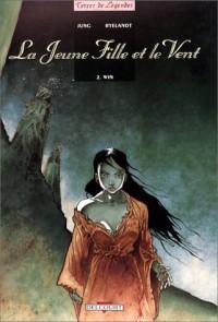 La Jeune Fille et le vent, tome 2 : Win