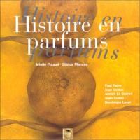 Histoire en parfums