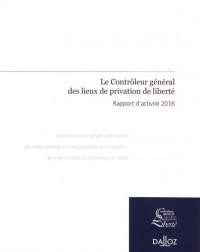 Rapport d'activité 2016 du contrôleur général des lieux de privation de liberté - Nouveauté