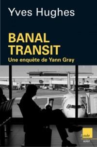 Banal transit