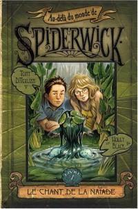 Au-delà du monde de Spiderwick, Tome 1 : Le chant de la naïade