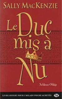Noblesse oblige, T1 : Le Duc mis à nu