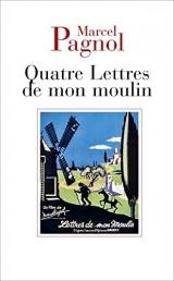 Quatre lettres de mon moulin [Poche]