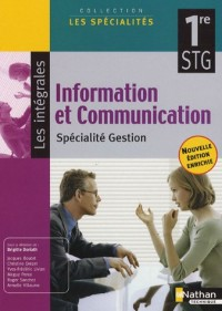 Information et Communication 1e STG : Spécialité Gestion