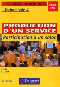 Les Vidéos Numériques : Technologie, la production d'un service, participation à un salon, 4e (CD-Rom vidéo)