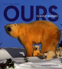 Ours - Nobles et Solitaires