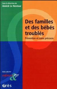 DES FAMILLES ET DES BÉBÉS TROUBLÉS
