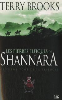 Shannara, tome 2 : Les Pierres elfiques de Shannara