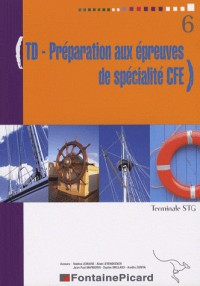TD - Préparation aux épreuves de spécialité CFE Tle STG