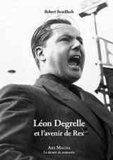 Leon Degrelle et l'avenir de Rex