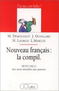 Nouveau français : la compil