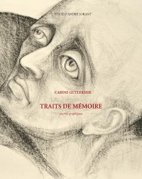 Carine Gutlerner. Traits de mémoire