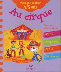 Le Cirque : Moyenne Section maternelle