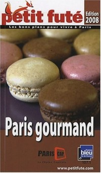 Le Petit Futé Paris gourmand
