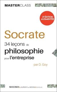 Socrate 34 leçons de philosophie pour l'entreprise