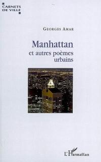Manhattan et autres poèmes urbains
