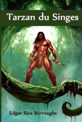 Tarzan du Singes: Tarzan of the Apes, French edition