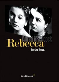 Rebecca : D'Alfred Hitchcock