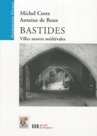 Bastides : Villes neuves médiévales