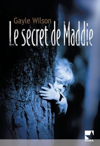 Le secret de Maddie