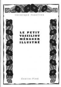 Le Petit Vassiliou Menager Illustre