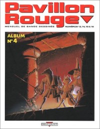 Pavillon Rouge : Album, numéro 4
