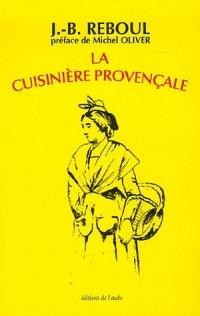 La cuisinière provençale : 1120 Recettes, 365 menus, un pour chaque jour de l'année
