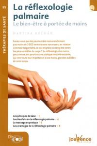 Reflexologie palmaire (la)