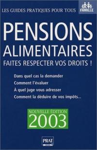 Pensions alimentaires 2003 : Faites respecter vos droits !