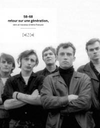 58-68, retour sur une génération