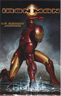 Iron Man : Le roman junior