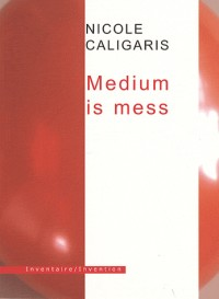 Medium is mess
