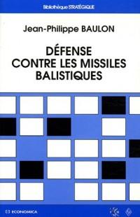 Défense contre les missiles balistiques : Depuis 1945