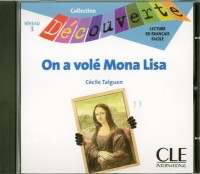CD AUDIO INDIVIDUEL ON A VOLE MONA LISA - COLLECTION DECOUVERTE NIVEAU 3 Livre scolaire